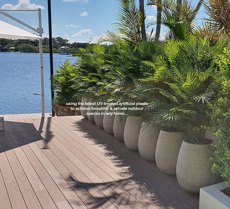 Using the latest UV-treated artificial Plants outdoor for great looks n privacy...